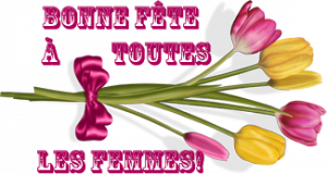 8 mars - Journée internationale de la femme. dans FETES 872847bonneftetouteslesfemmes-300x160